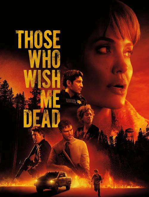 دانلود فیلم خارجی کسانی که آرزو دارند من بمیرم Those Who Wish Me Dead 2021