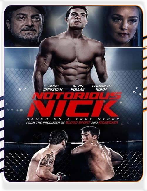 دانلود فیلم نیک بدنام Notorious Nick
